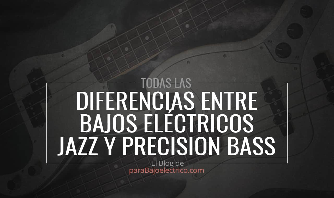 Diferencias entre Jazz y Precision bass