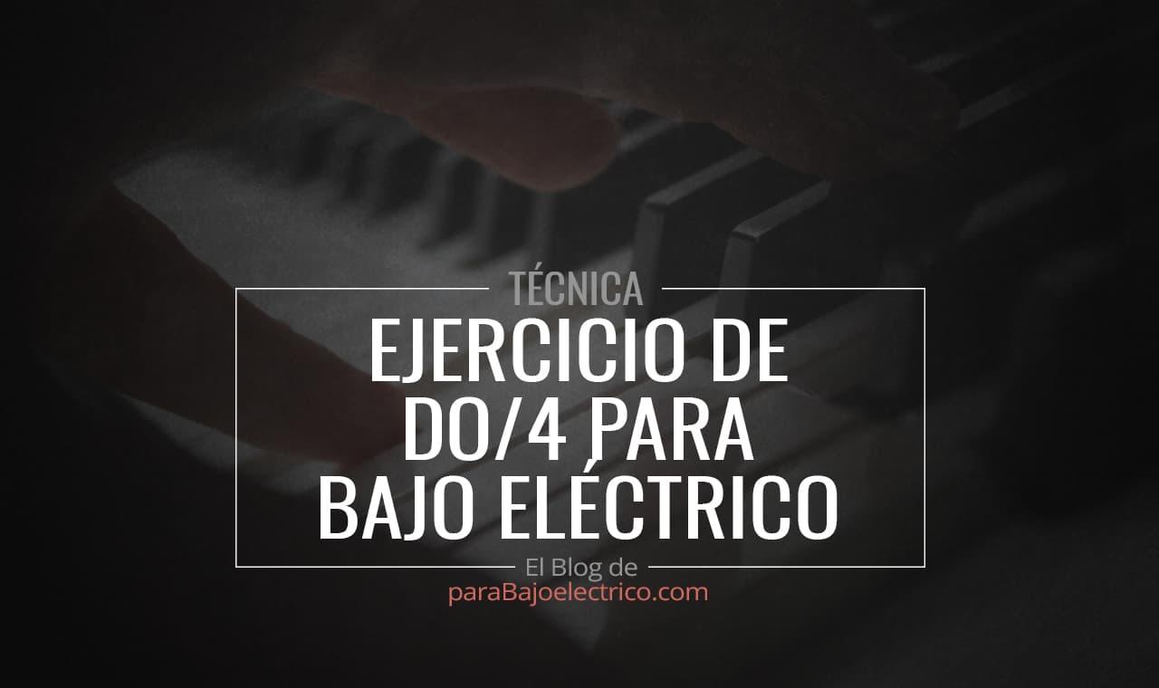 Ejercicio de Do/4 para Bajo eléctrico